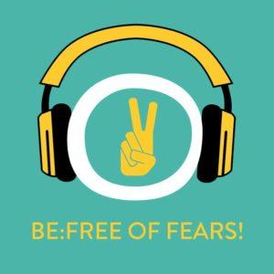 Be:Free of Fears! Ängste loslassen mit Hypnose