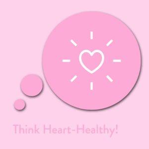 Think Heart-Healthy! Affirmationen für ein gesundes Herz
