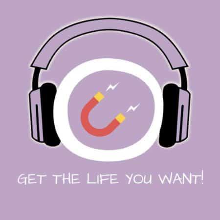 Get the Life You Want! Erfolgreich Wünschen mit Hypnose