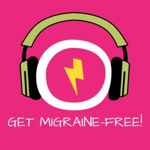 Get Migraine-Free! Migräne und Kopfschmerzen lindern mit Hypnose
