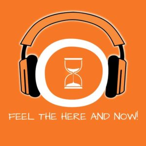 Feel the Here and Now! Im Hier und Jetzt leben mit Hypnose