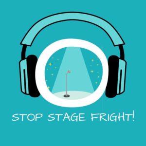 Stop Stage Fright!Lampenfieber überwinden mit Hypnose