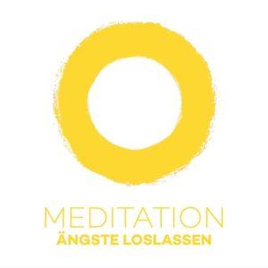 Meditation Ängste loslassen! Gelassenheit steigern mit Meditation