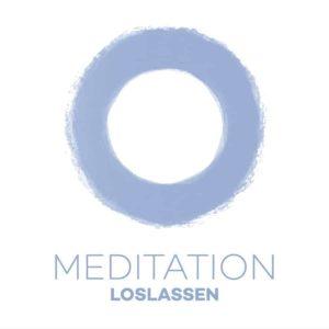 Meditation Loslassen! Flexibler werden mit Meditation