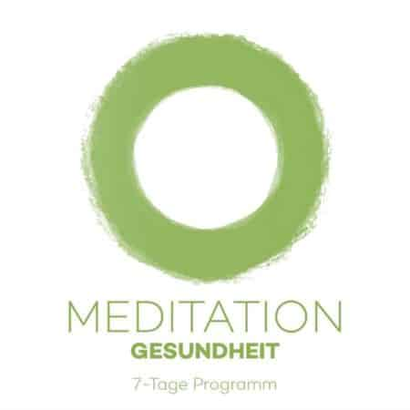 7-Tage Meditationskurs Gesundheit