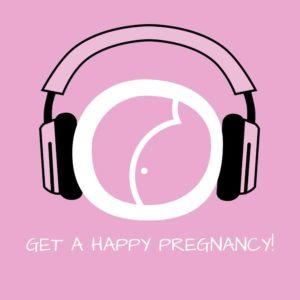 Get a Happy Pregnancy! Schwangerschaft genießen mit Hypnose