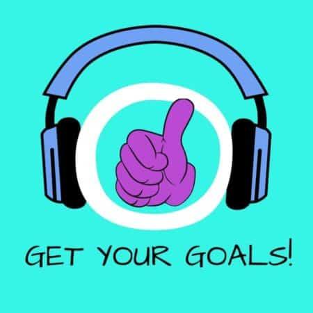 Get Your Goals! Ziele setzen und erreichen mit Hypnose