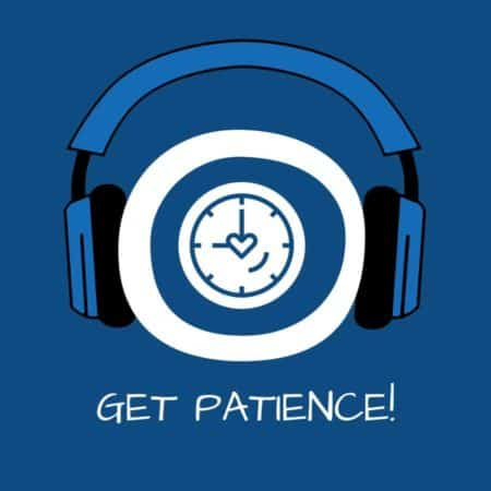 Get Patience! Geduld lernen mit Hypnose