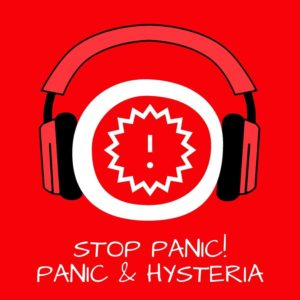 Stop Panic! Panik und Hysterie stoppen mit Hypnose