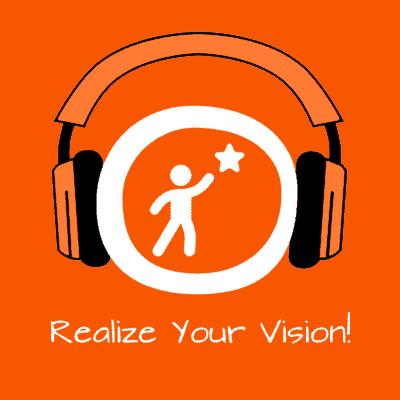 Realize Your Vision! Visionen verwirklichen mit Hypnose